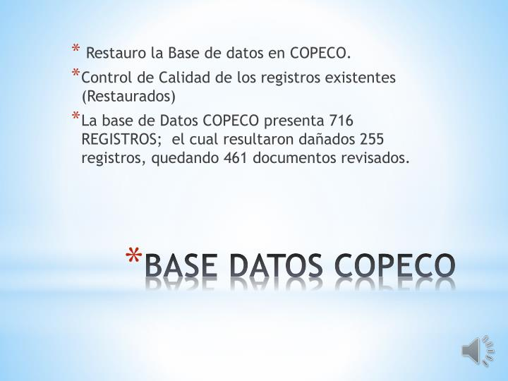 Restauro la Base de datos en COPECO.