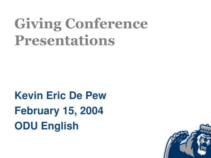 giving conference presentations n.