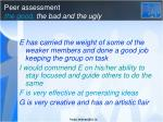 peer assessment the good the bad and the ugly