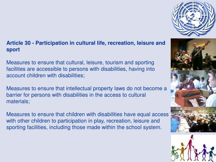 Article 30 - Participation in cultural life, recreation, leisure and sport