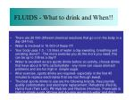 fluids what to drink and when