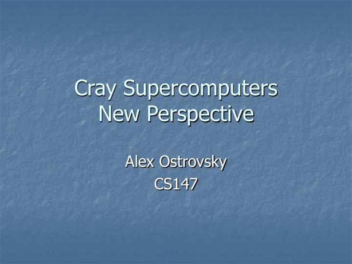 cray supercomputers new perspective n.