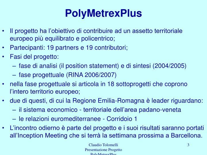 Polymetrexplus