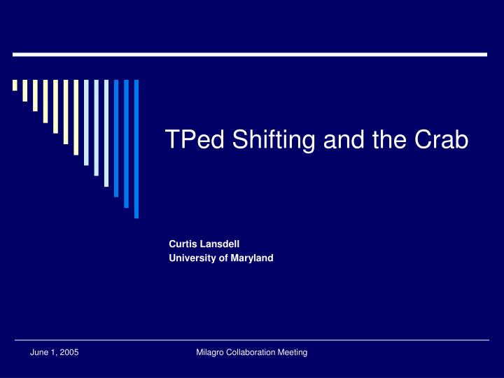Tped shifting and the crab