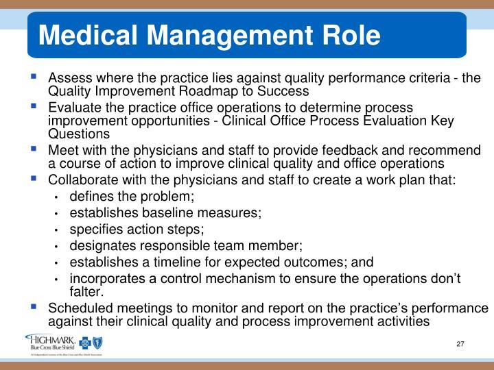 Medical Management Role