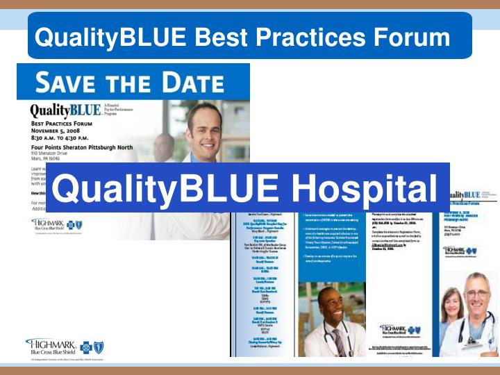 QualityBLUE Best Practices Forum