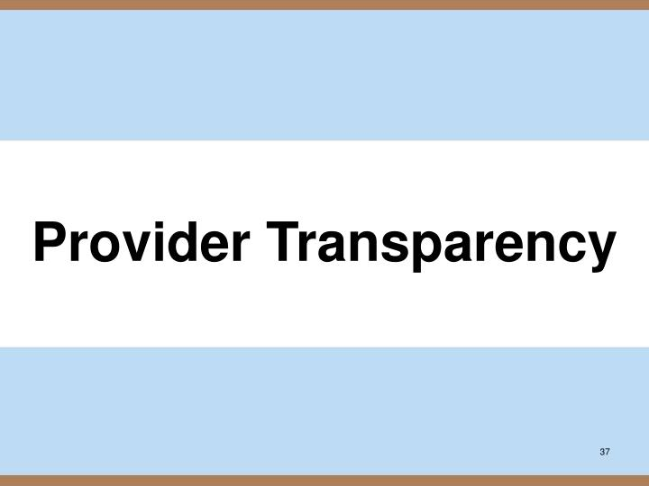 Provider Transparency
