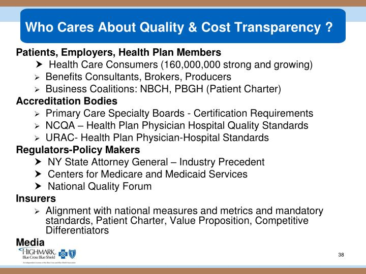 Who Cares About Quality & Cost Transparency
