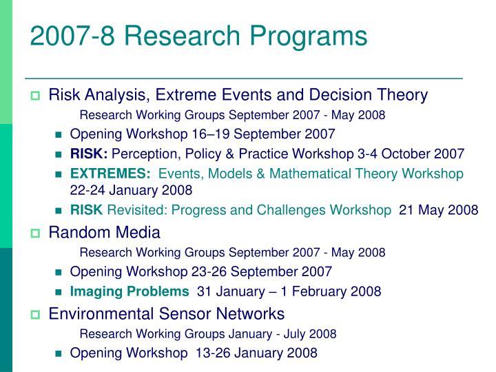 2007 8 research programs