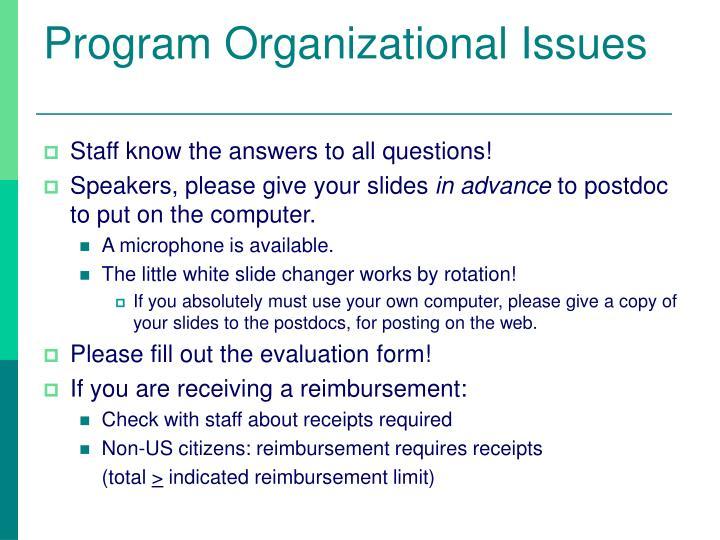 Program Organizational Issues