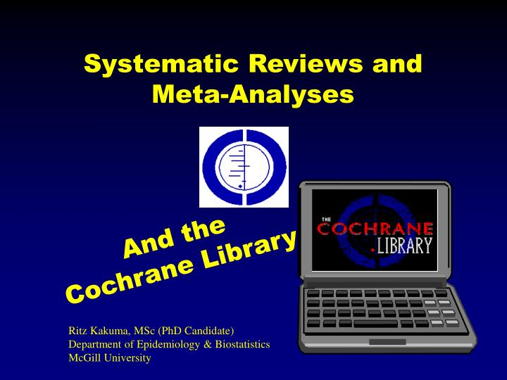 systematic reviews and meta analyses n.
