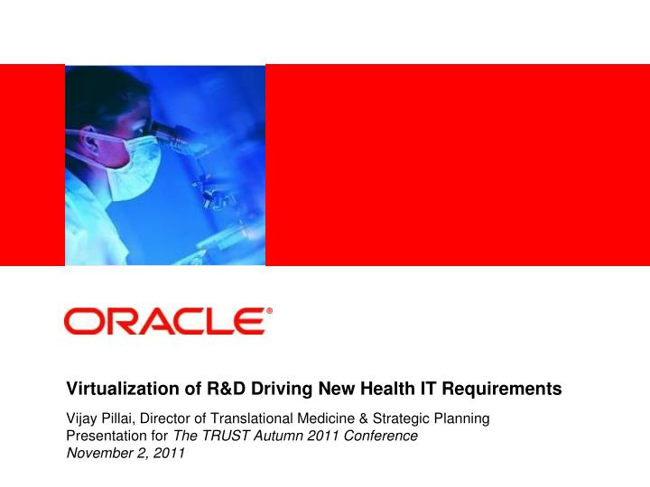 virtualization of r d driving new health it requirements n.