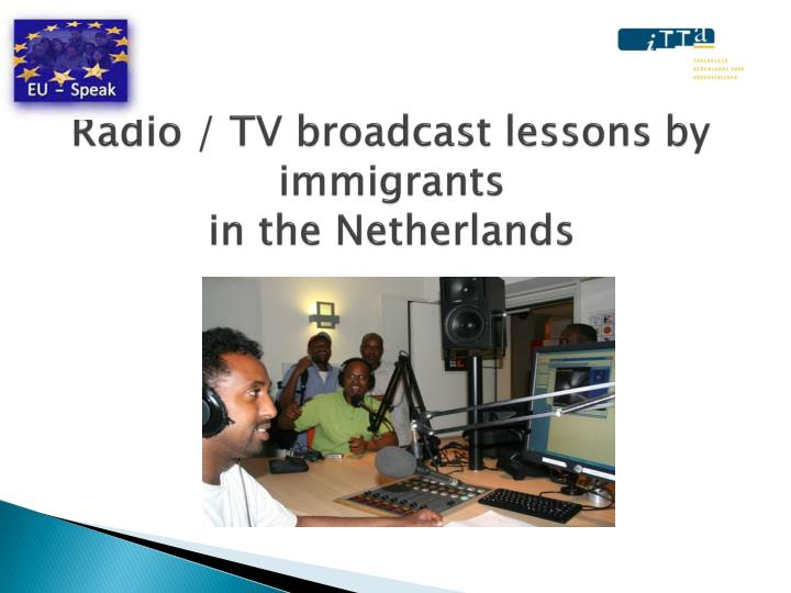radio tv broadcast lessons by immigrants in the netherlands n.
