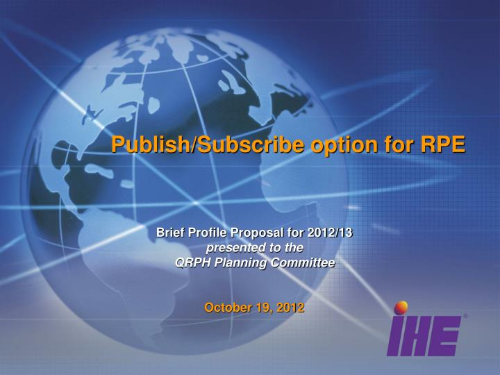 publish subscribe option for rpe n.