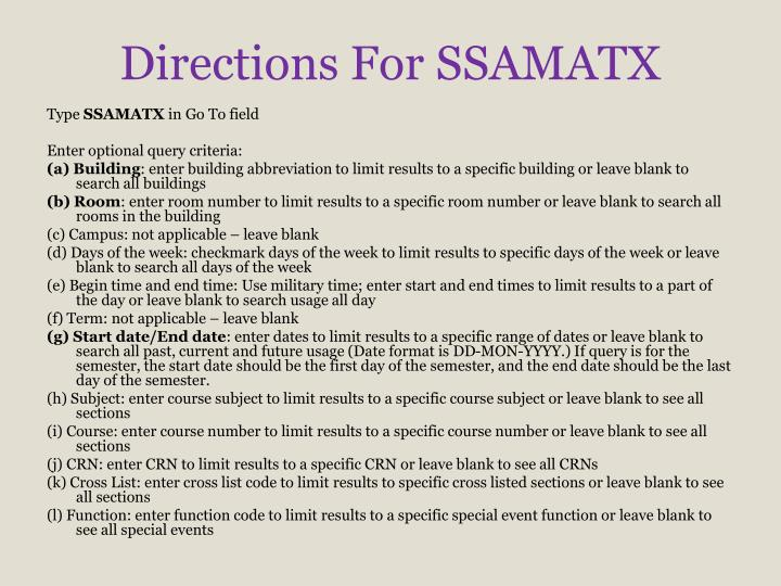 Directions For SSAMATX