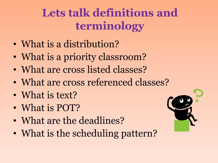 Lets talk definitions and terminology