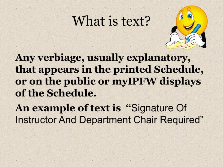 What is text?