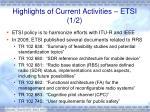 highlights of current activities etsi 1 2