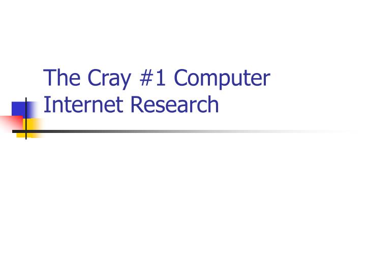 the cray 1 computer internet research n.