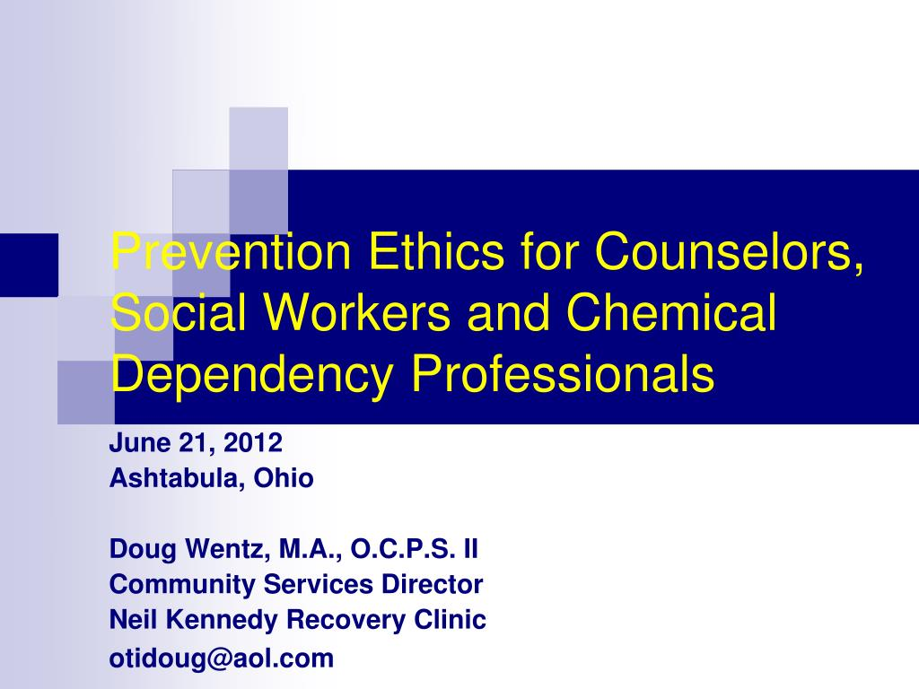 PPT - Prevention Ethics for Counselors, Social Workers and
