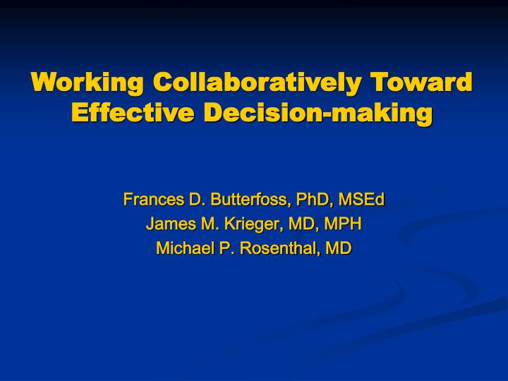 working collaboratively toward effective decision making n.