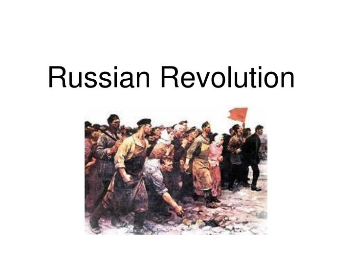 the russian revolution a true revolution O ne hundred years after the russian revolution, historians are still arguing about what made this seismic political shift possible for the most part, the crises, reversals, and surprises, along.