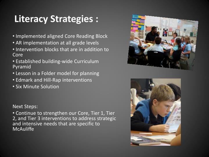 Literacy Strategies :