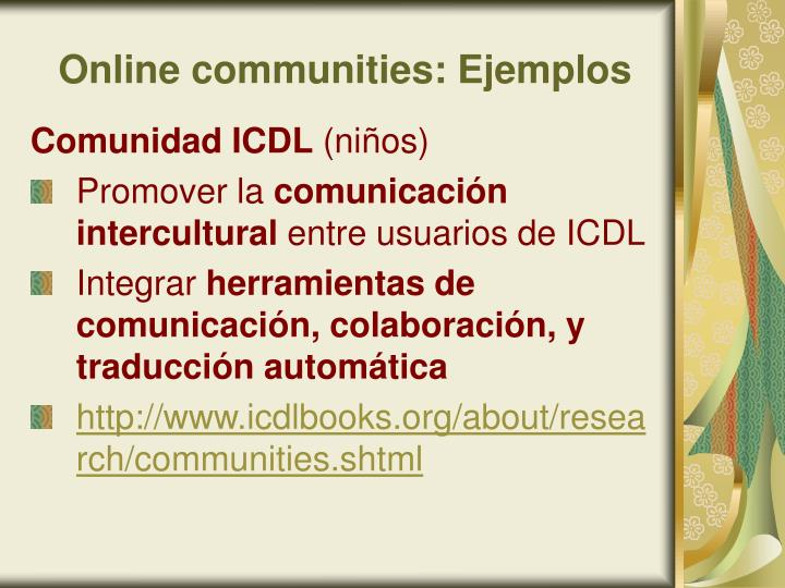 Online communities: Ejemplos
