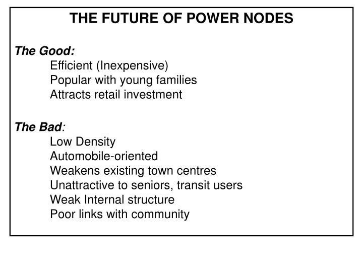 The Future of Power Nodes