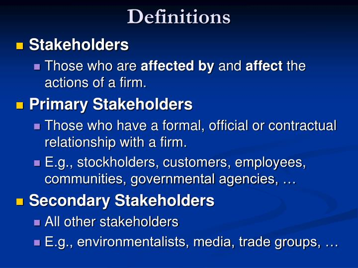 what stakeholder groups reould be affected by expanding operations into this new country Development extends the stakeholder group even further, by including future generations and natural resources identifying the parties that have a vested interest in a business enterprise is a central.