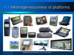 1 1 heterogeneousness of platforms