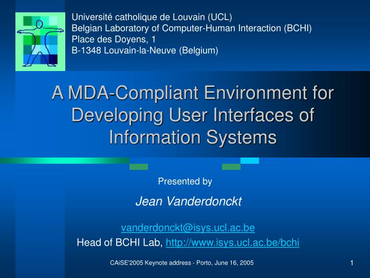 a mda compliant environment for developing user interfaces of information systems n.