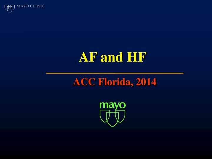 AF and HF