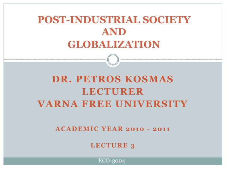 post industrial society and globalization n.
