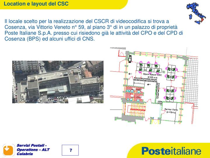 Location e layout del CSC
