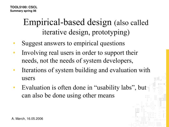Empirical-based design