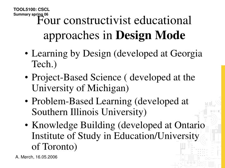 Four constructivist educational approaches in
