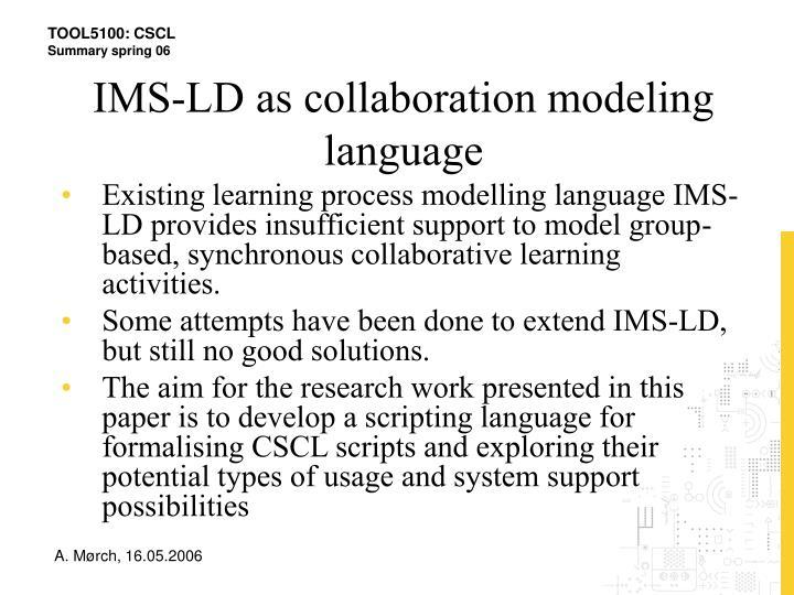 IMS-LD as collaboration modeling language