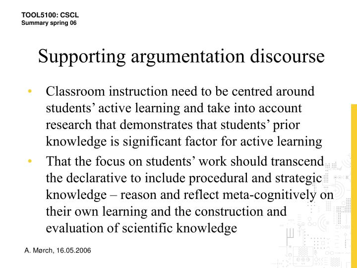 Supporting argumentation discourse