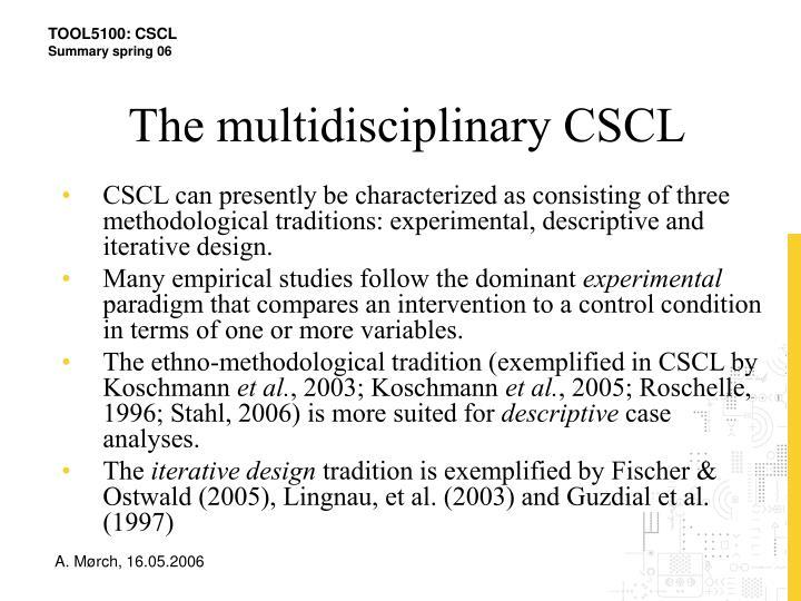 The multidisciplinary CSCL