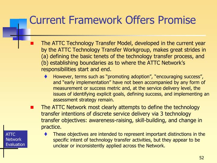 Current Framework Offers Promise