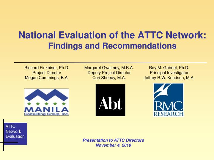 National evaluation of the attc network findings and recommendations