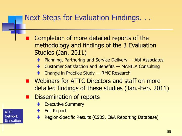 Next Stepsfor Evaluation Findings...