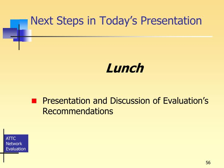 Next Steps in Today's Presentation