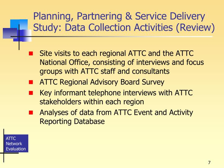Planning, Partnering & Service Delivery Study: Data Collection Activities (Review)