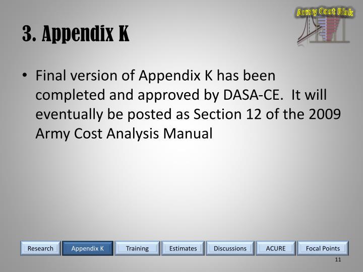 3. Appendix K