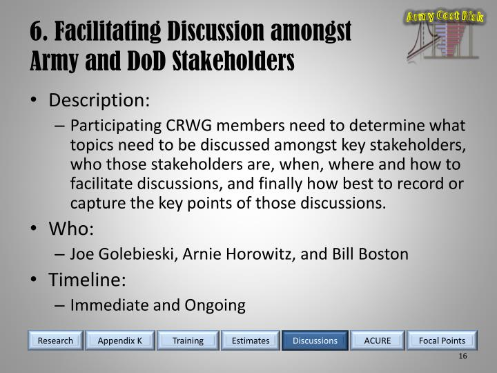 6. Facilitating Discussion amongst Army and DoD Stakeholders
