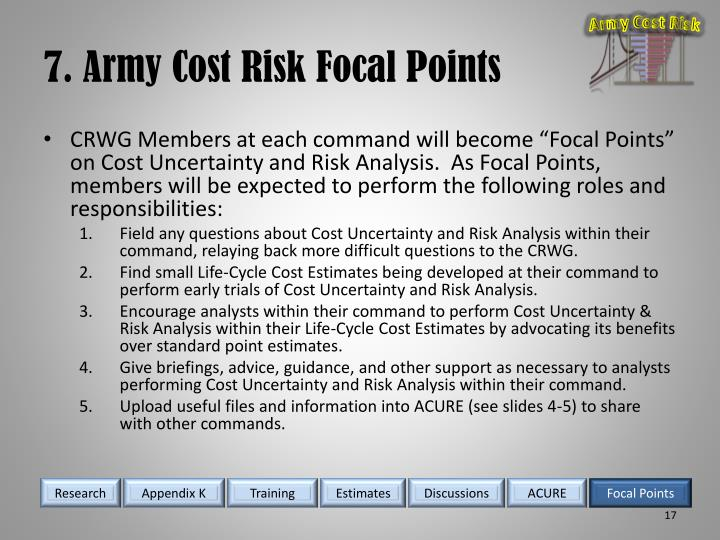 7. Army Cost Risk Focal Points