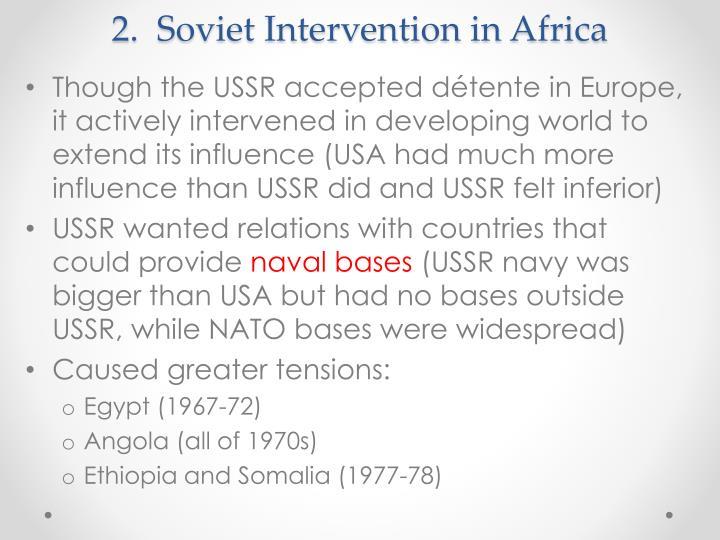 2.  Soviet Intervention in Africa