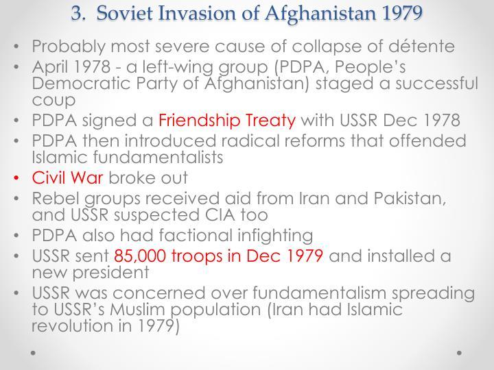 3.  Soviet Invasion of Afghanistan 1979